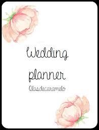 wedding planner agenda agenda de bodas gratis wedding planner olasdecaramelo