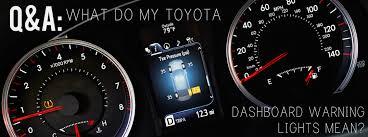 toyota corolla dashboard warning lights what do my toyota dashboard warning lights