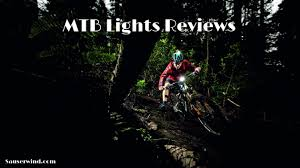 best mountain bike lights for night riding best cheap mountain bike lights 2018 sauserwind
