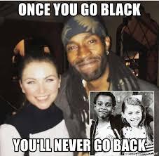 Once You Go Black Meme - once you go black you ll never go back carrusel cirilo meme
