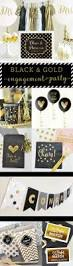 Engagement Party Pinterest by Loving These Black U0026 Gold Engagement Party Pretties Now That I U0027m