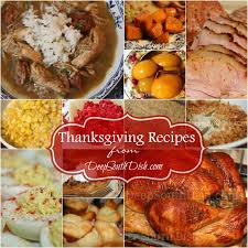Soul Food Thanksgiving Dinner Menu South Dish South Southern Thanksgiving Recipes And Menu Ideas