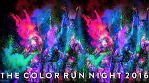the color run night 2016 youtube