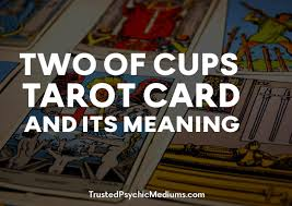 symbolizes meaning two of cups tarot and its meaning for love money and happiness