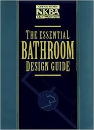 bathroom design guide the essential bathroom design guide nkba national kitchen and