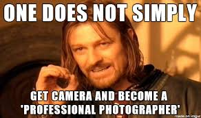 Photographer Meme - professional photographer meme on imgur