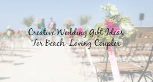 creative wedding registries creative wedding gift ideas for any loving cottage