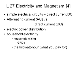 l 27 electricity and magnetism 4 simple electrical circuits
