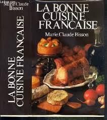 la bonne cuisine la bonne cuisine by bisson claude loisirs