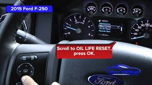 2015 ford f 250 oil light reset service light reset youtube