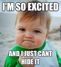Im So Excited Meme - i m so excited and i just cant hide it victory baby quickmeme