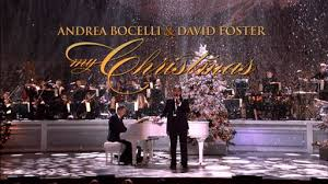 my christmas andrea bocelli david foster my christmas preview of the