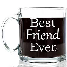 Best Friend Gift Basket Amazon Com Best Friend Ever Glass Coffee Mug 13 Oz Unique