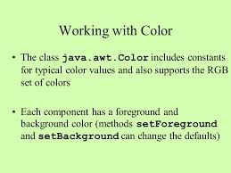 computer science 209 graphics and guis working with color the