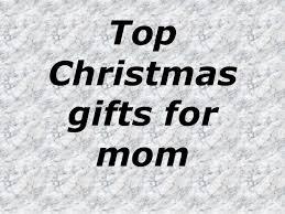 top christmas gifts for mom