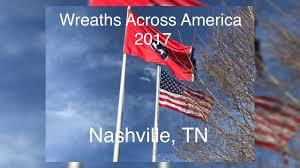 Nashville Flag Wreaths Across America 2017 Nashville Tn 12 16 17 Youtube