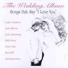 wedding album reviews wedding album songs that say i you various artists songs