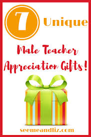 7 unique male teacher appreciation gifts he will love seeme u0026 liz