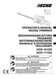manual hedge trimmer echo hcr161es u0026 hcr171es user manual by allpower issuu