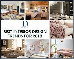 interior design trends 2018 top best interior design trends for 2018 lijo decor