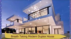 breath taking modern duplex house design that you must want to