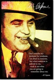 Gangster Love Quotes by Best 25 Al Capone Quotes Ideas Only On Pinterest Al Capone