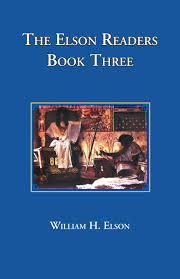 amazon com the elson readers book 3 9781890623173 william h