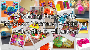 wedding gifts mexican themed wedding