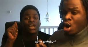 She Ratchet Meme - she ratchet gifs get the best gif on giphy