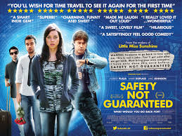 Safety Not Guaranteed Meme - safety not guaranteed 2012 directed by colin trevorrow 18th