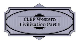 best free clep western civilization 1 study guide youtube