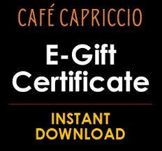 instant e gift cards e gift card instant gift certificate cafe capriccio