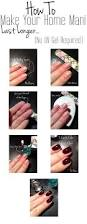 how to make your home mani last without chipping no uv gel