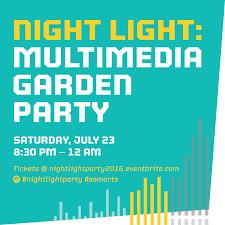 716 best environmental graphics images night light multimedia garden party july 23 2016 u2014 somarts