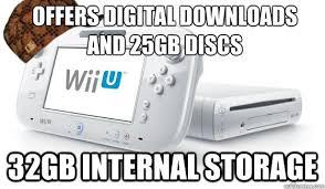 Wii U Meme - offers digital downloads and 25gb discs 32gb internal storage