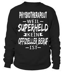 sprüche für die arbeit physiotherapeut sprüche lustig witzige arbeit superheld
