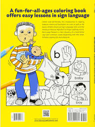 abc sign and color a beginner u0027s book of american sign language
