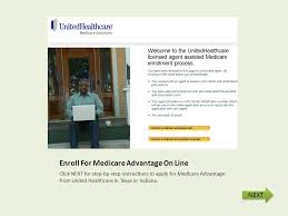 united healthcare producer help desk enroll for medicare advantage on line click next for step by step