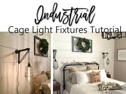 Home Lighting Design Tutorial Industrial Cage Lighting Fixtures Tutorial Queenbhome