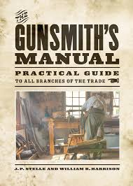 the gunsmith u0027s manual