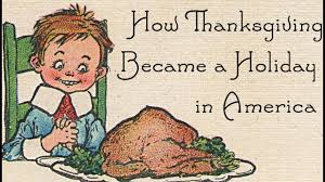 how thanksgiving became a in america why is thanksgiving