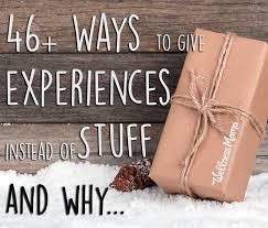 46 ways to give experiences instead of stuff this year holidays