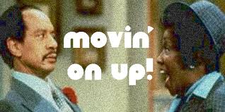 Movin On Up Meme - movin on up life intensity
