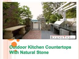 outdoor kitchen countertops with natural stone stone top inc