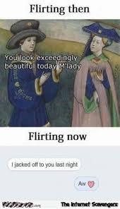 Flirting Meme - flirting then versus flirting now funny meme pmslweb