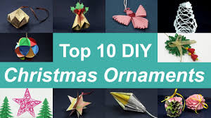10 diy christmas ornaments top 10 homemade christmas ornaments