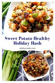 sweet potato healthy hash is a tasty thanksgiving side