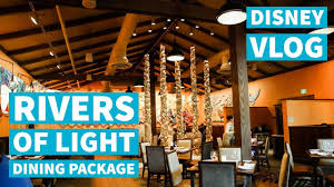 rivers of light dining package disney world vacation february 2017 day 3 part 2 rivers of light