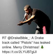 Drake Lean Meme - rt a drake track called pistols has leaked online merry christmas