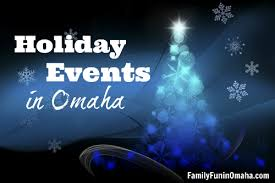 100 family friendly holiday events in omaha family fun in omaha